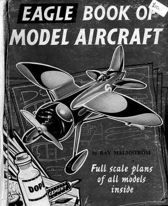 Ray Malmstrom - Eagle Book of Model Aircraft model airplane plan
